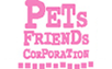 PETS FRIENDS COPORATION